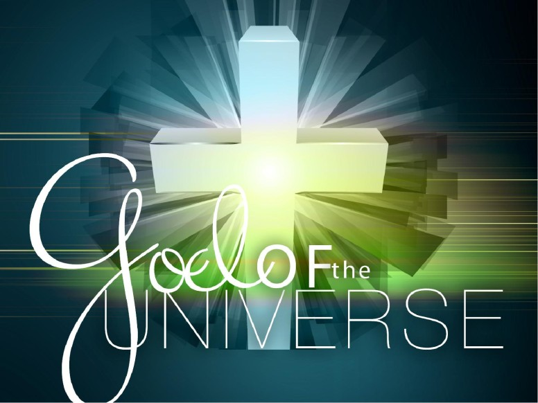 God of the Universe Sermon PowerPoint