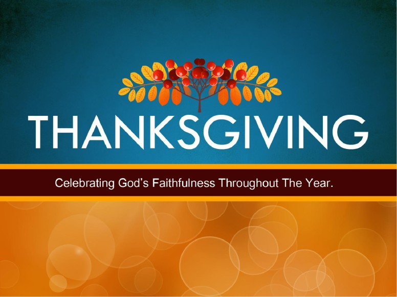 Thanksgiving Faithfulness PowerPoint