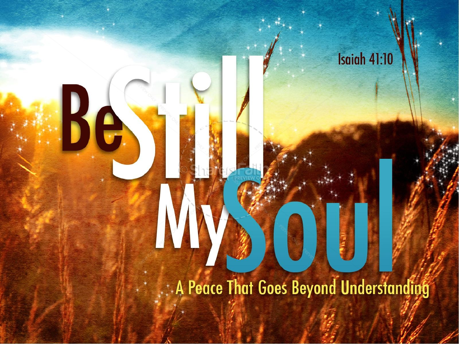 Be Still My Soul Powerpoint Powerpoint Sermons