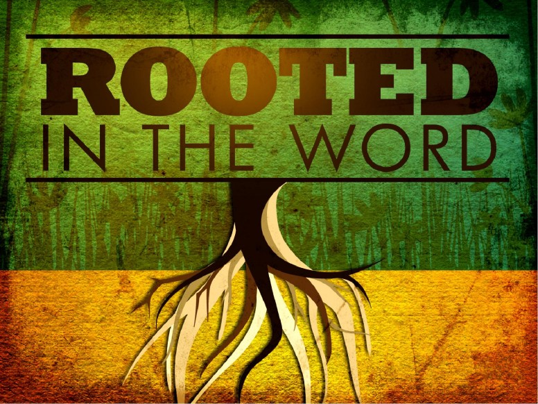 Rooted In The Word PowerPoint