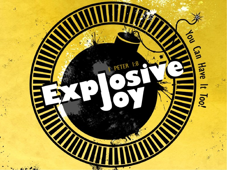 Explosive Joy PowerPoint Sermon