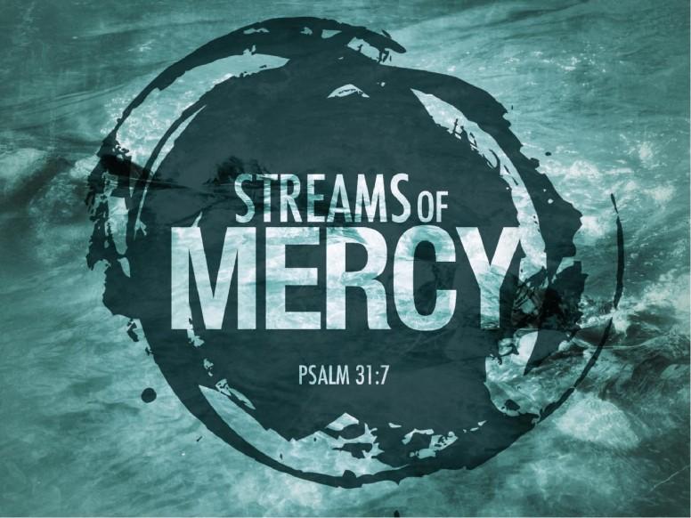 Streams of Mercy PowerPoint Sermon