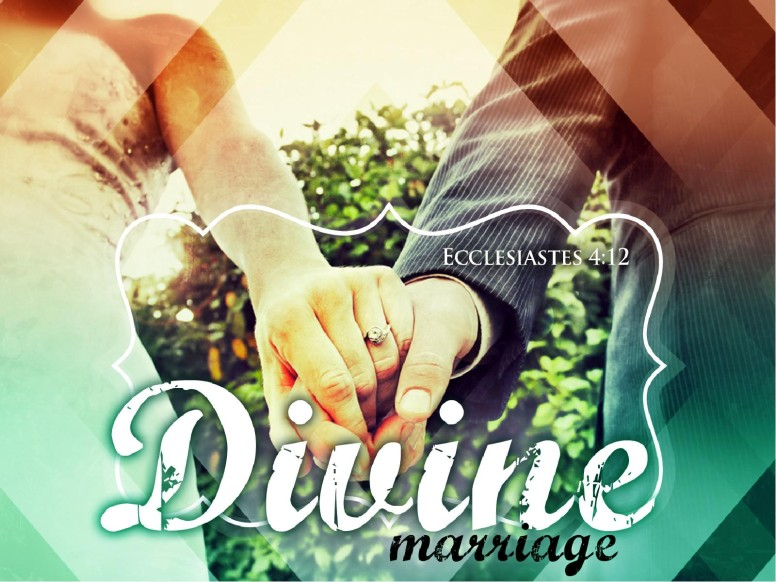 Divine Marriage PowerPoint Sermon