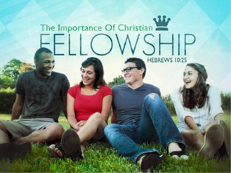 Fellowship PowerPoint Sermon
