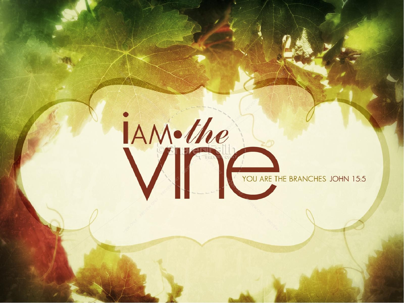The Vine PowerPoint Sermon