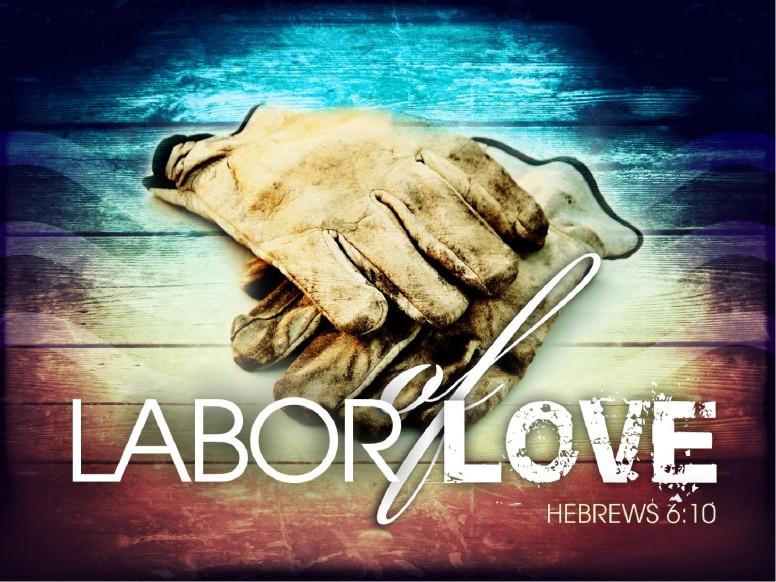 Labor of Love PowerPoint Sermon
