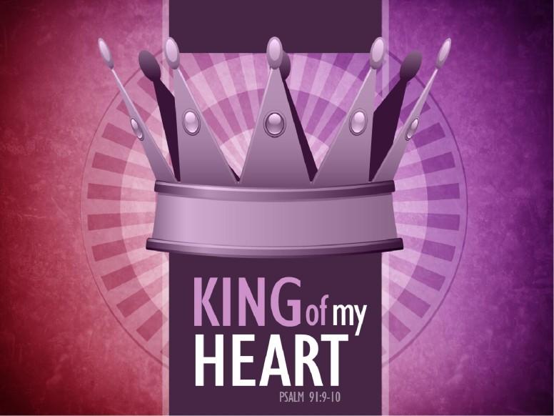 King of My Heart PowerPoint Sermon