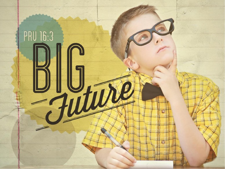 Big Future PowerPoint Sermon