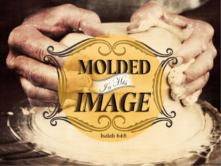 Molded In His Image PowerPoint Sermon