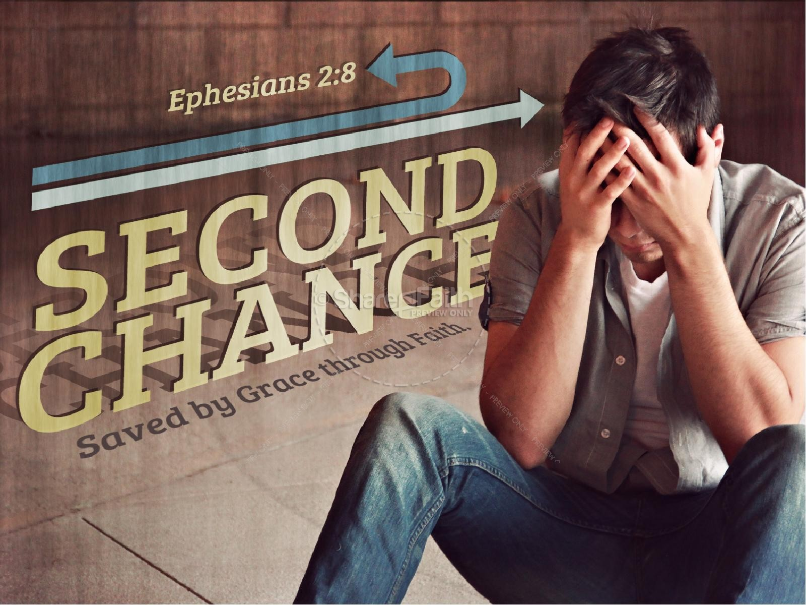 Second Chance Sermon PowerPoints