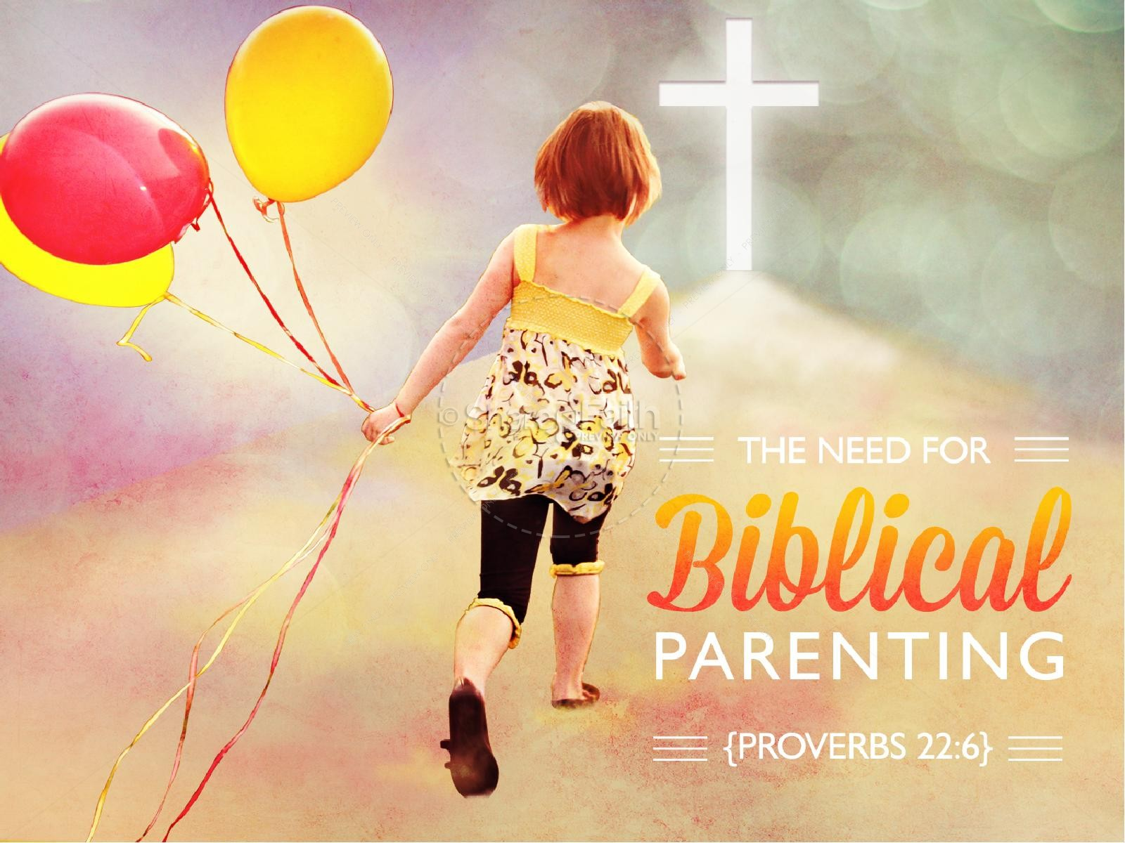Biblical Parenting PowerPoint Sermon