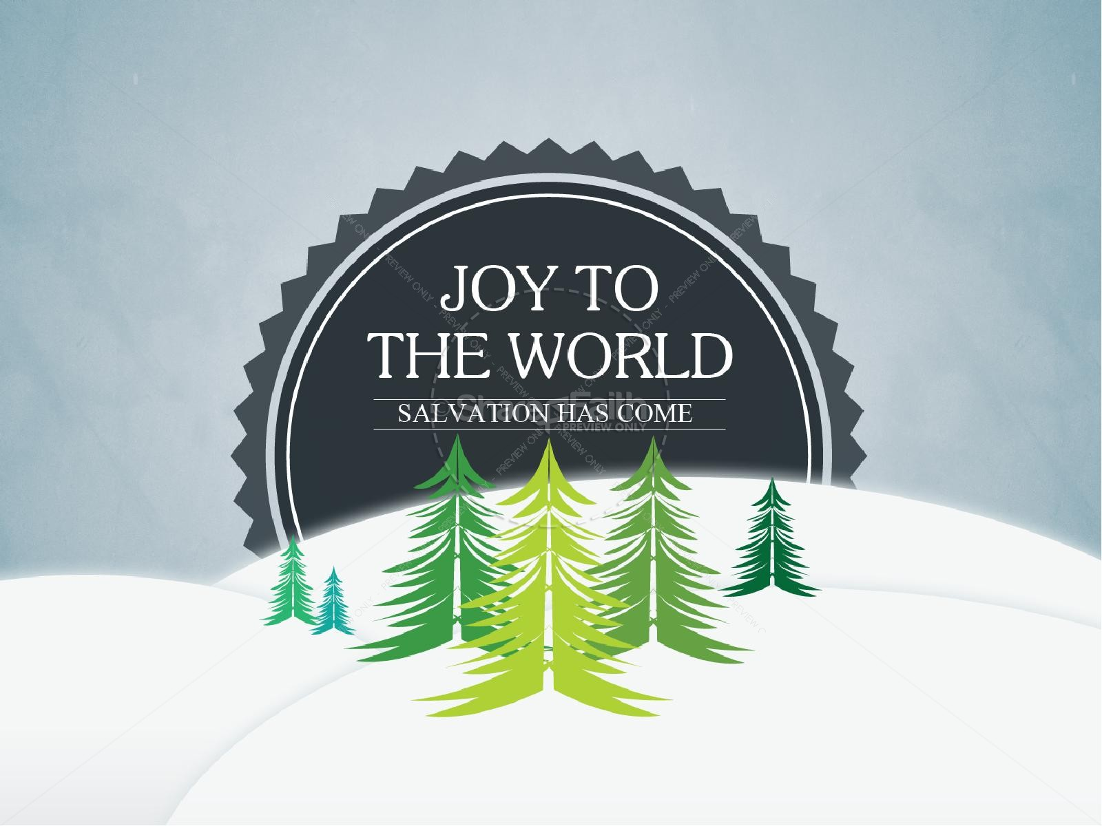 Joy to the World Christmas PowerPoint Sermon