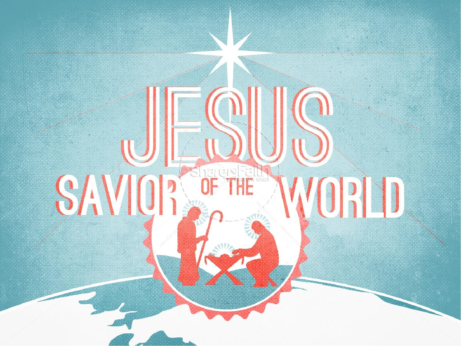 Jesus Savior of the World Christmas PowerPoint | slide 1