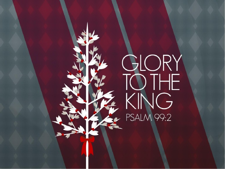 Glory To The King Christmas PowerPoint