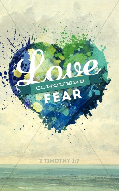 Love Conquers Fear Church Bulletin