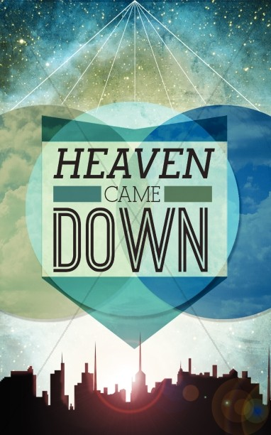 Heaven Came Down Church Bulletin