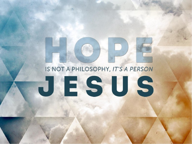 Hope Is The Person Jesus Christ Sermon PowerPoint
