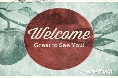 Bearing Fruit Welcome Slide, Church Video Loop