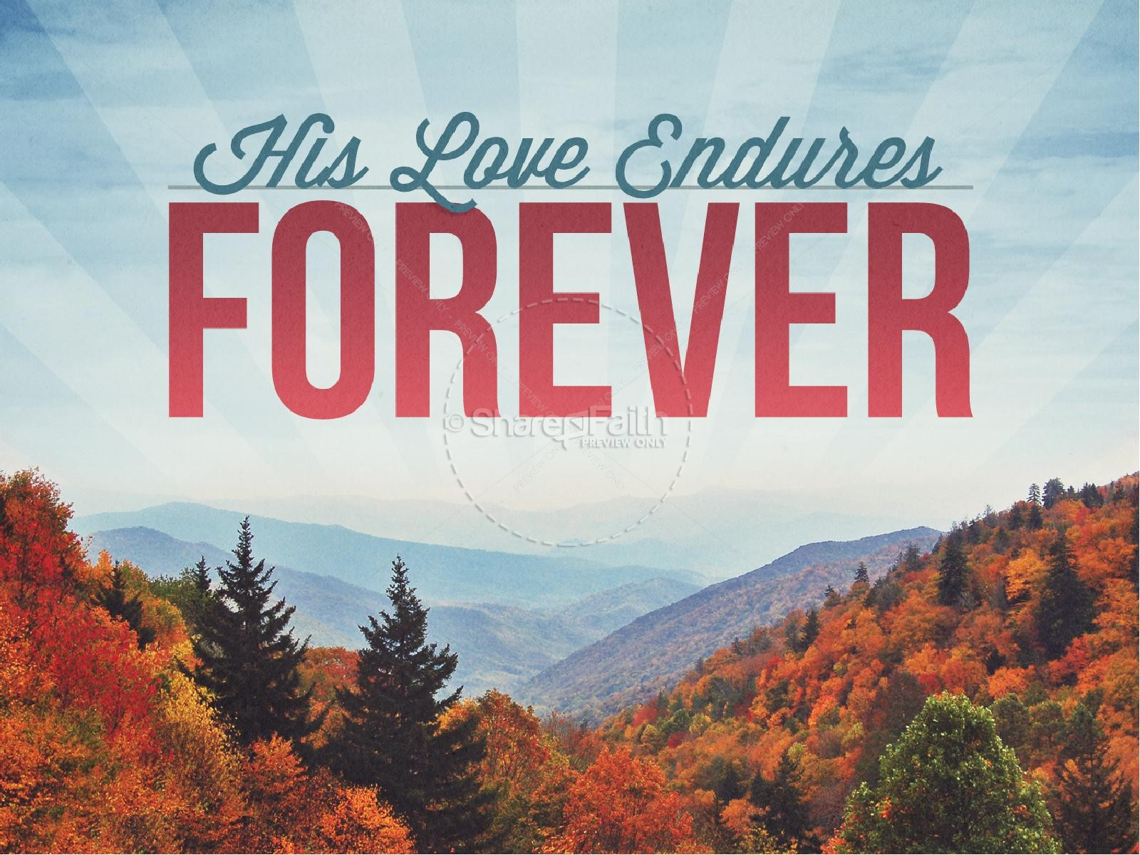 His Love Endures Forever Ministry PowerPoint