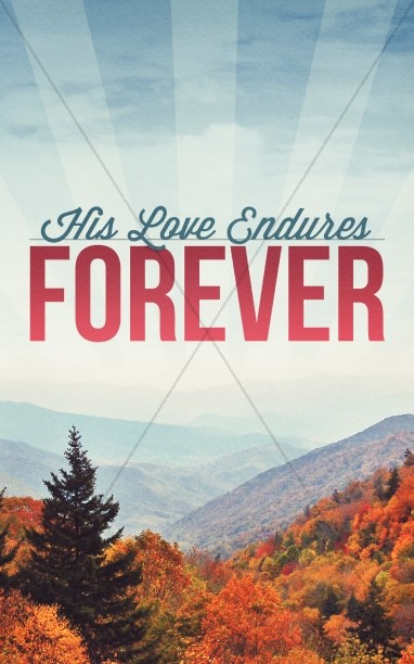 His Love Endures Forever Ministy Bulletin