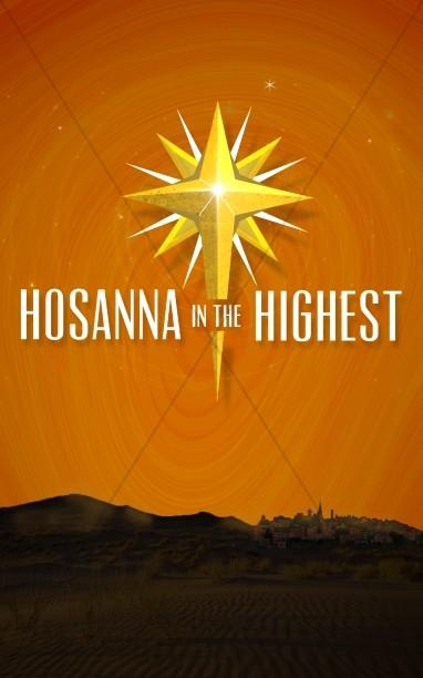 Hosanna In the Highest Church Bulletin