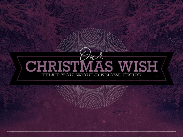 Our Christmas Wish Ministy PowerPoint