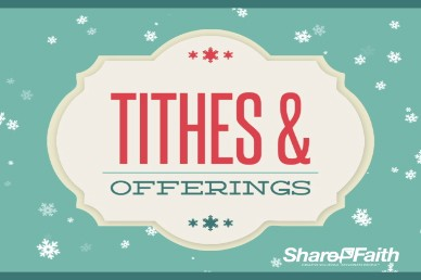 The Joy of Christmas Religious Tithes and Offerings Video