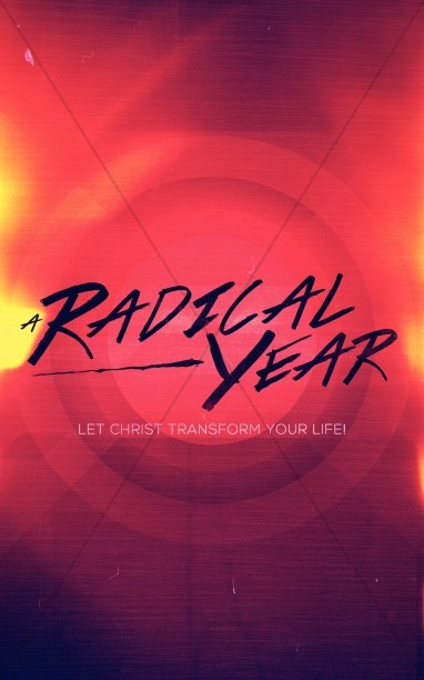 A Radical Year Christian Church Bulletin