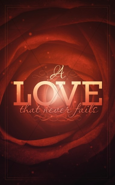 A Love that Never Fails Ministry Bulletin