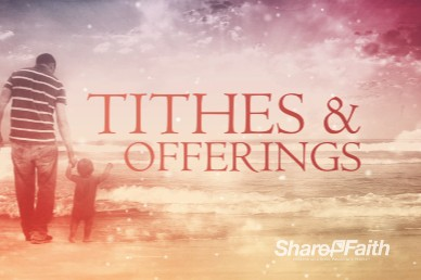 The Love of the Father Ministry Tithes and Offerings Video
