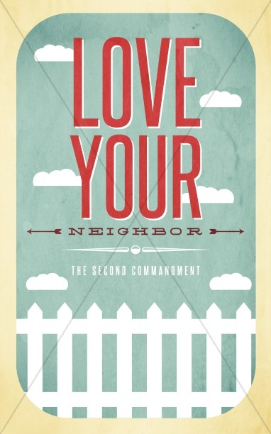 Love Your Neighbor Christian Bulletin