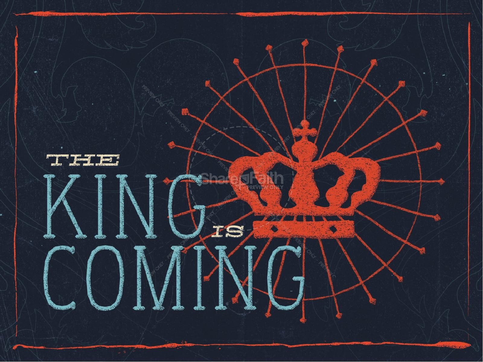 The King is Coming Easter Graphics Christian PowerPoint