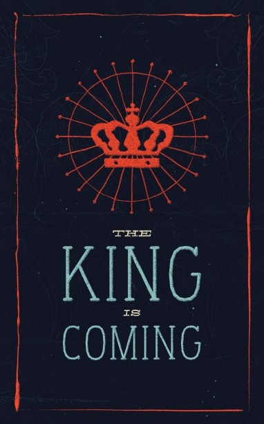 The King is Coming Christain Bulletin