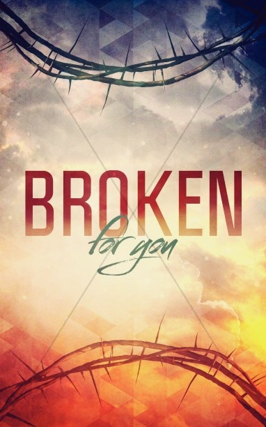 Broken for You Christian Bulletin
