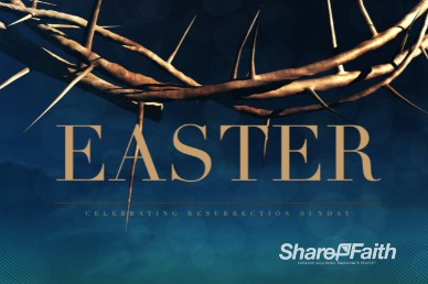 Crown of Thorns Easter Welcome Video Loop