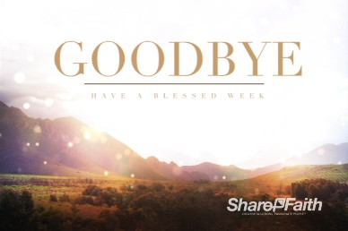 Mountains Greetings Goodbye Video