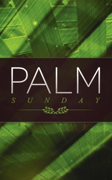 Palm Sunday Ministry Bulletin
