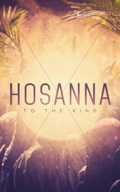 Hosanna to the King Christian Brochure