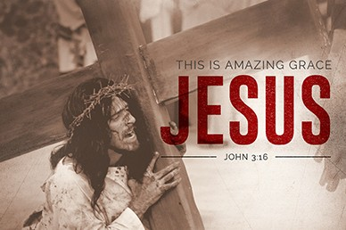 This Is Amazing Grace Passion of Christ John 3:16 Movie