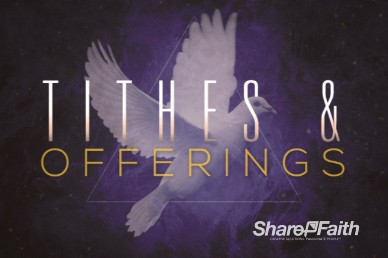 Tithes and Offerings Church Motion Video Loop With Dove