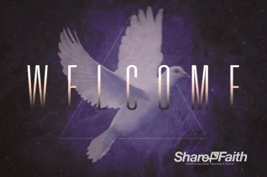 Dove Welcome Church Video Loop