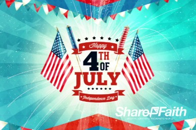 Independence Day 4th of July Ministry Welcome Video