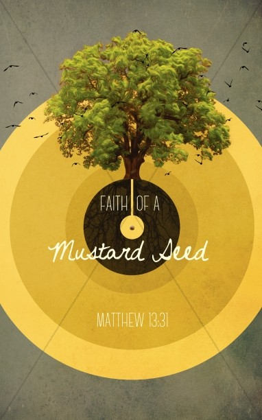 Faith of a Mustard Seed Religious Bulletin