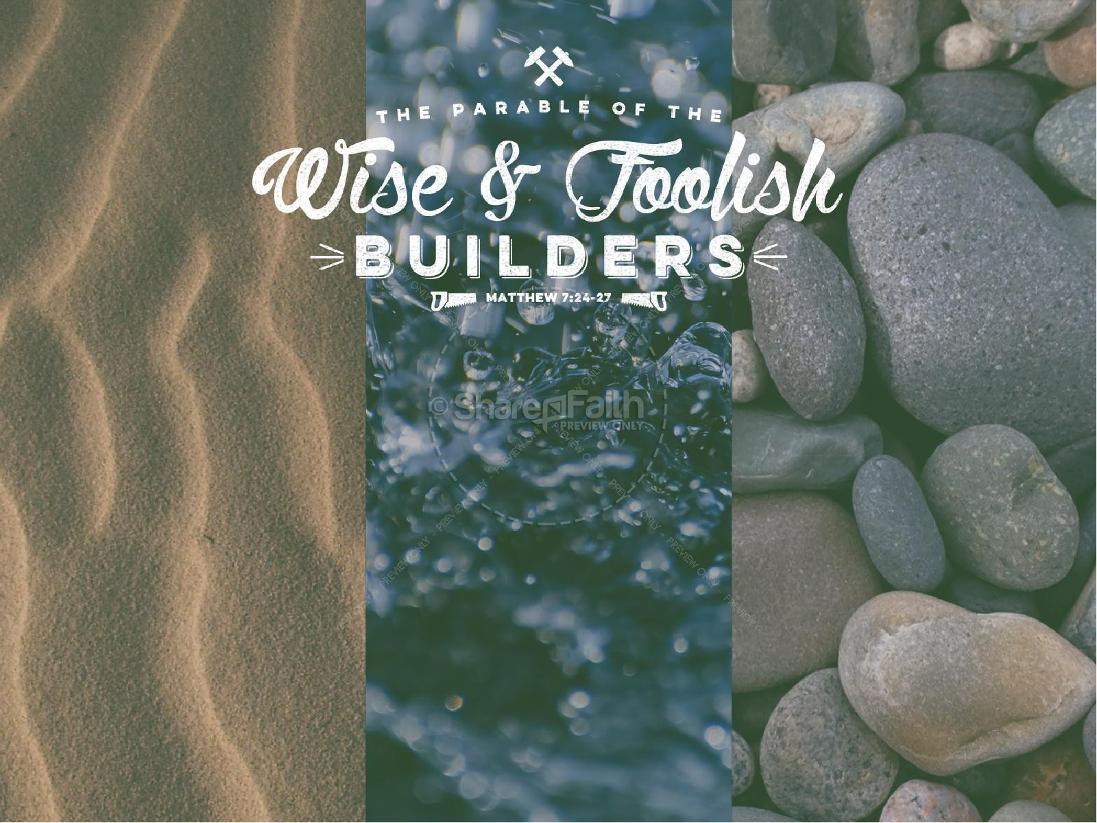 The Parable of the Wise and Foolish Builders Christian PowerPoint | slide 2