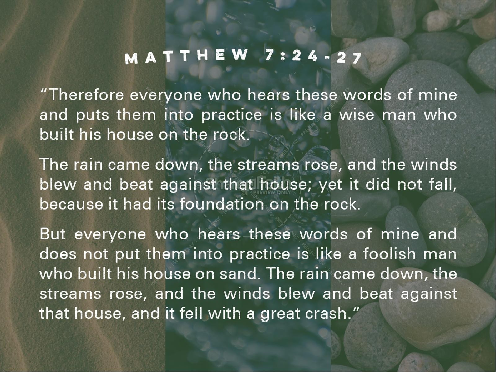 Wise man built his house upon the rock sermon -  The Parable Of The Wise And Foolish Builders Christian Powerpoint