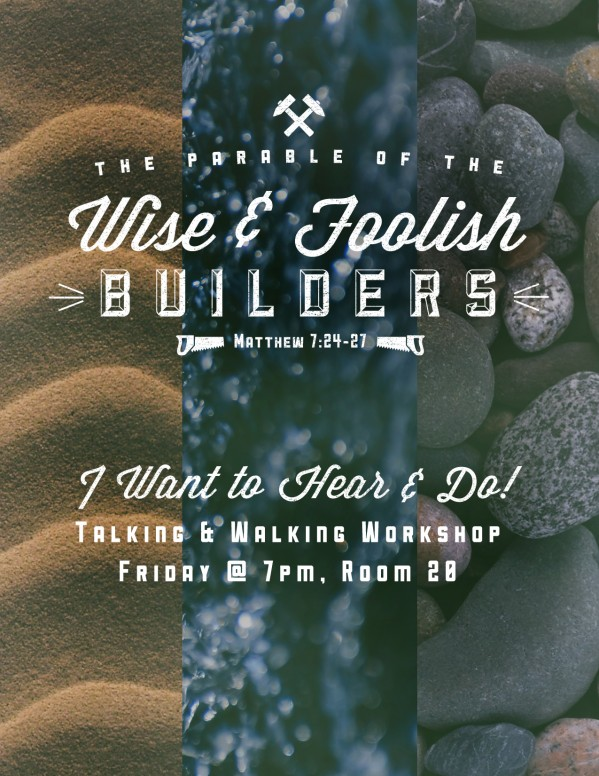The Parable of the Wise and Foolish Builders Religious Flyer