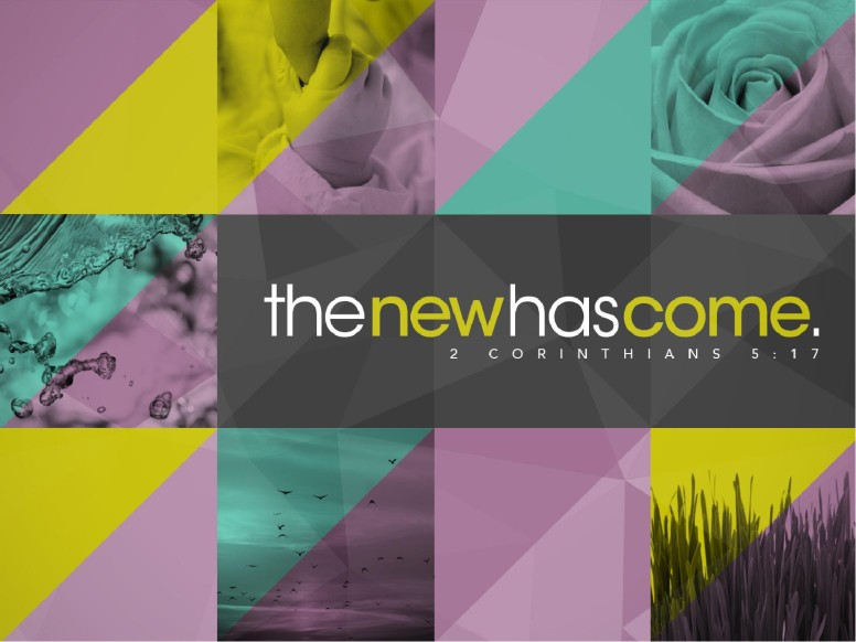 The New Has Come Christian PowerPoint