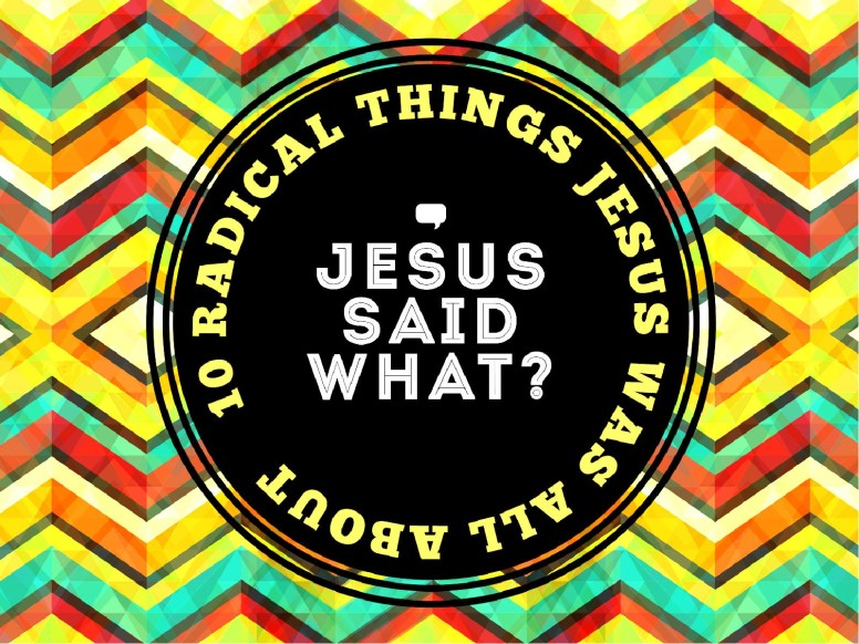 Jesus Said What Christian PowerPoint