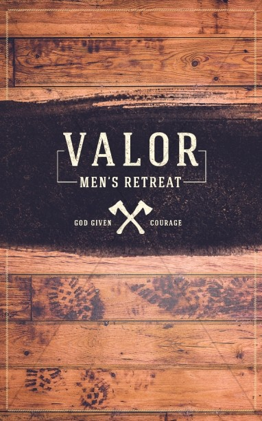 Valor Men's Retreat Ministry Bulletin