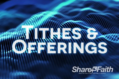 Particle Waves Ministry Tithes and Offering Video Background